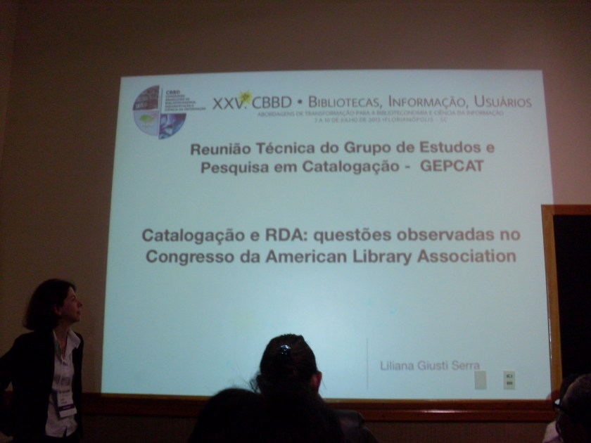 Catalogação e RDA: questões observadas no congresso da American Library Association - Liliana Giusti Serra