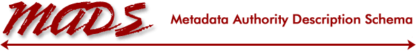 Metadata Authority Description Schema (MADS)