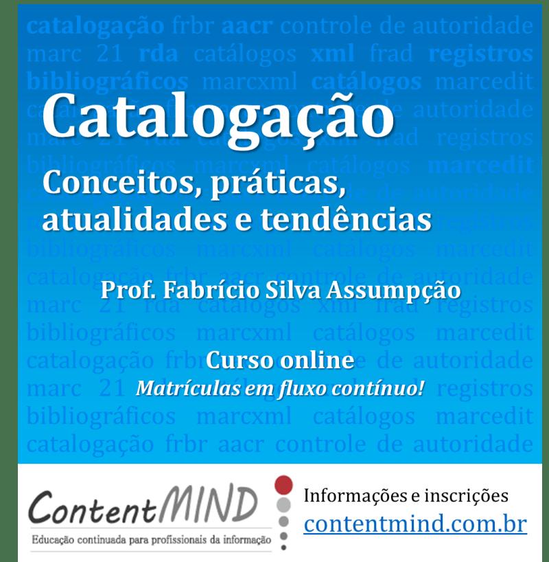 Catalogação: conceitos, práticas, atualidades e tendências