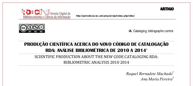 Produção científica acerca do novo código de catalogação RDA: análise bibliométrica de 2010 a 2014