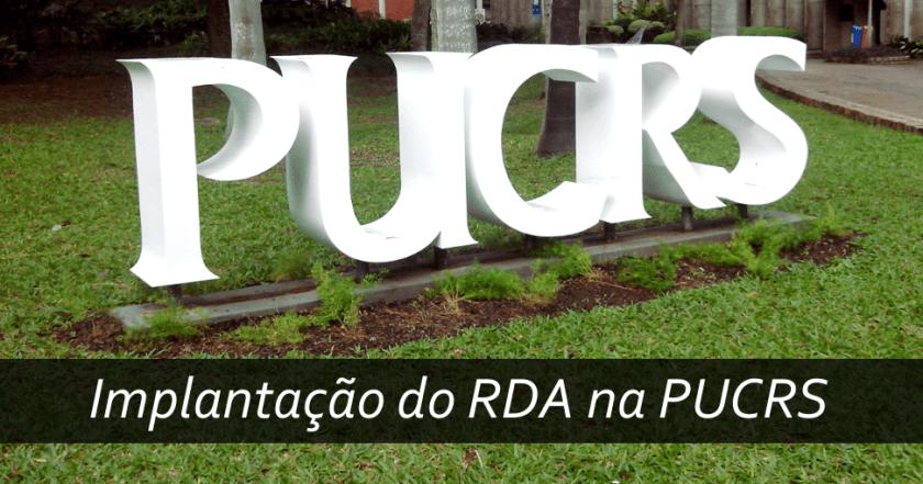 Implantação do RDA na PUCRS