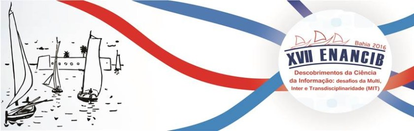 XVII Encontro Nacional de Pesquisa em Ciência da Informação (ENANCIB)
