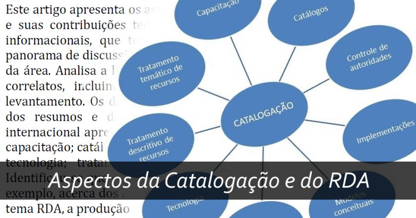 Aspectos da Catalogação e do RDA: contribuições teóricas da literatura nacional e internacional