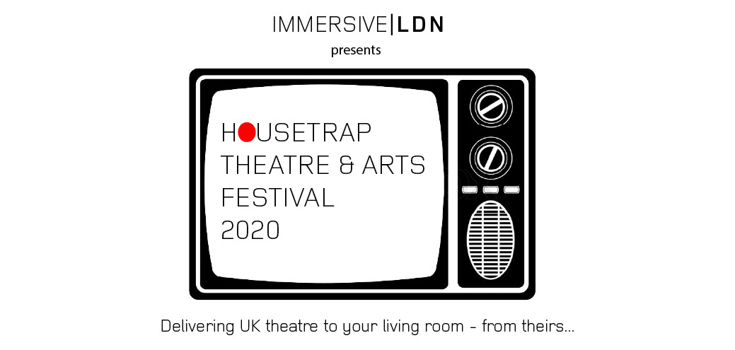 Housetrap theatre & arts festival 2020