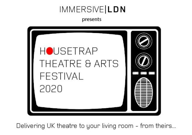Housetrap theatre & arts festival 2020