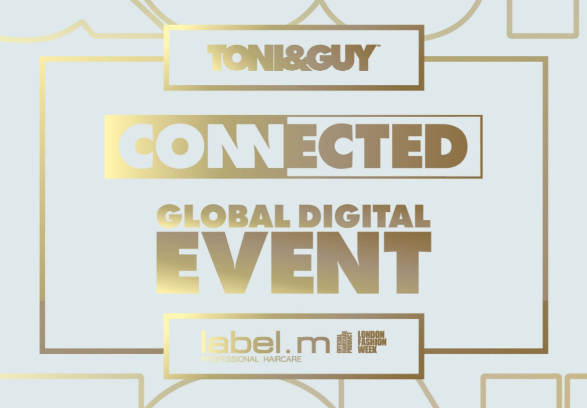 Toni&guy presents its first global digital event, connected