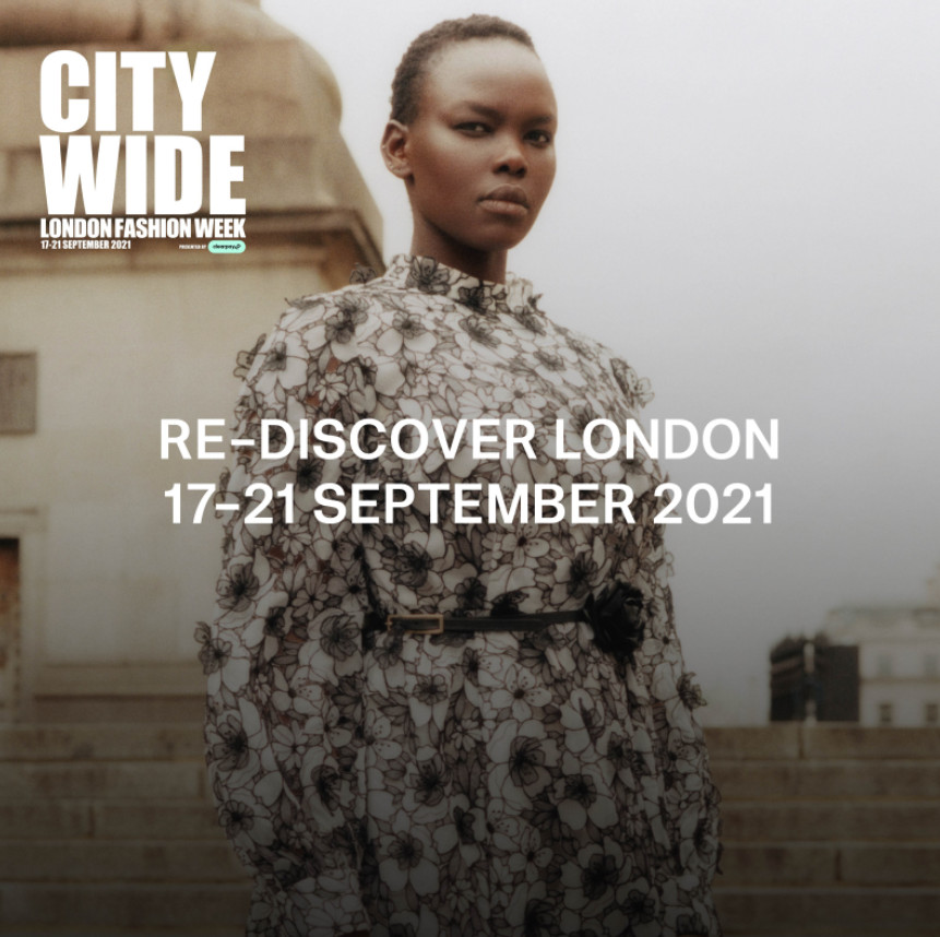 How to get involved in london fashion week presented by clearpay september 2021 welcome back city wide celebration!.