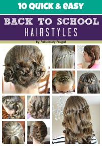 10 Easy Back to School Hairstyle Ideas - Fabulessly Frugal