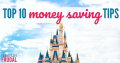 top 10 ways to save at disneyland