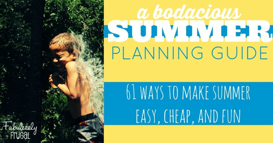 61 easy Ideas for Summer Fun