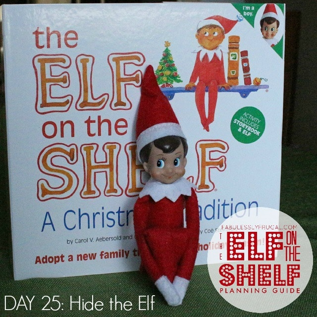 Elf on the Shelf Planning Guide Day 25 Hide the Elf
