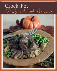 Crock-Pot Beef and Mushrooms: healthy make ahead freezer meals