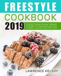 Freestyle cookbook ultimate freestyle recipes