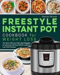 Freestyle instant pot cookbook for weight loss