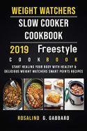 Weight Watchers slow cooker cookbook