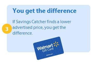 Walmart savings catcher gives you the difference if they find a lower advertised price