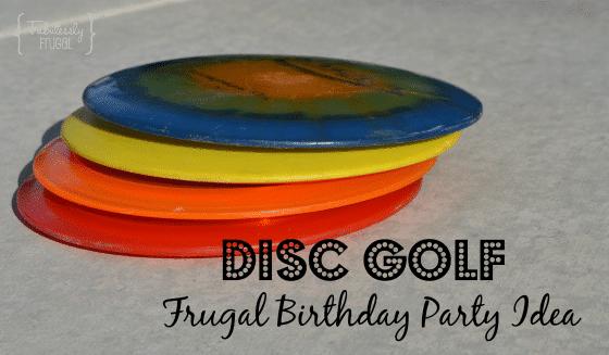 Disc Golf Frugal Birthday Idea