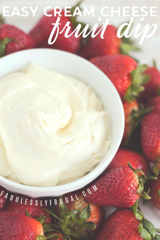 Easy 3 ingredient cream cheese fruit dip