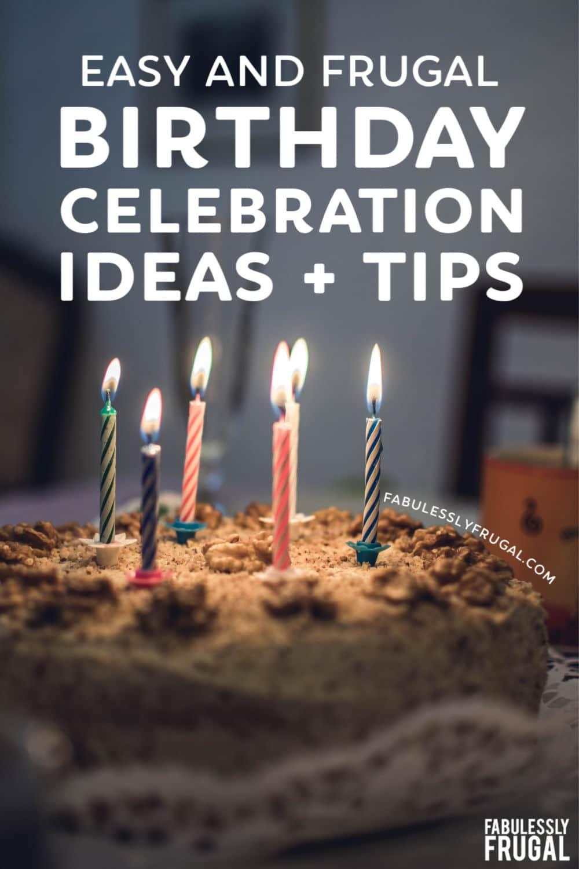 Easy birthday celebration ideas