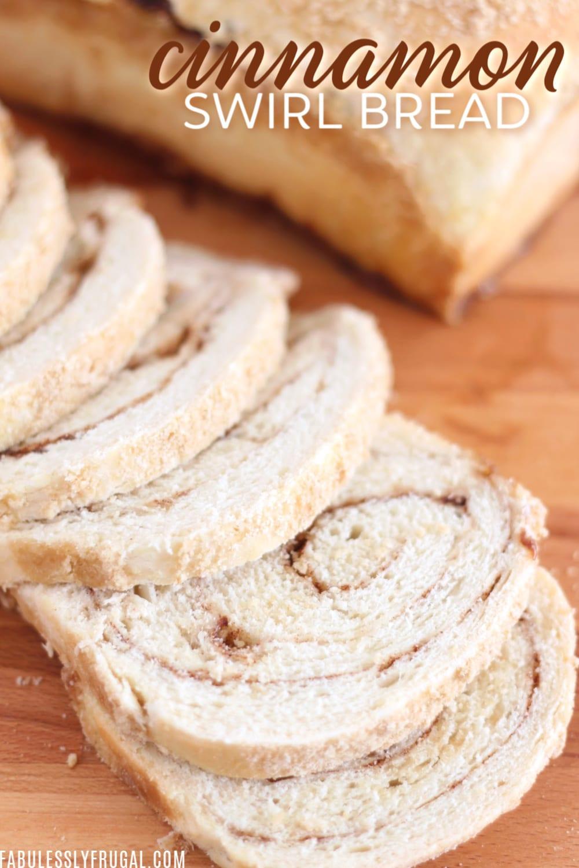 Best cinnamon swirl bread recipe