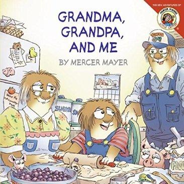 Little Critter Grandma, Grandpa, and Me