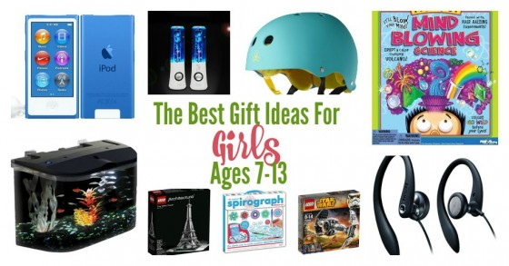 The best Gift Ideas for Girls Ages 7-13