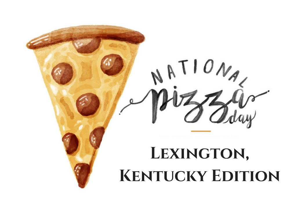 national pizza day lexington kentucky