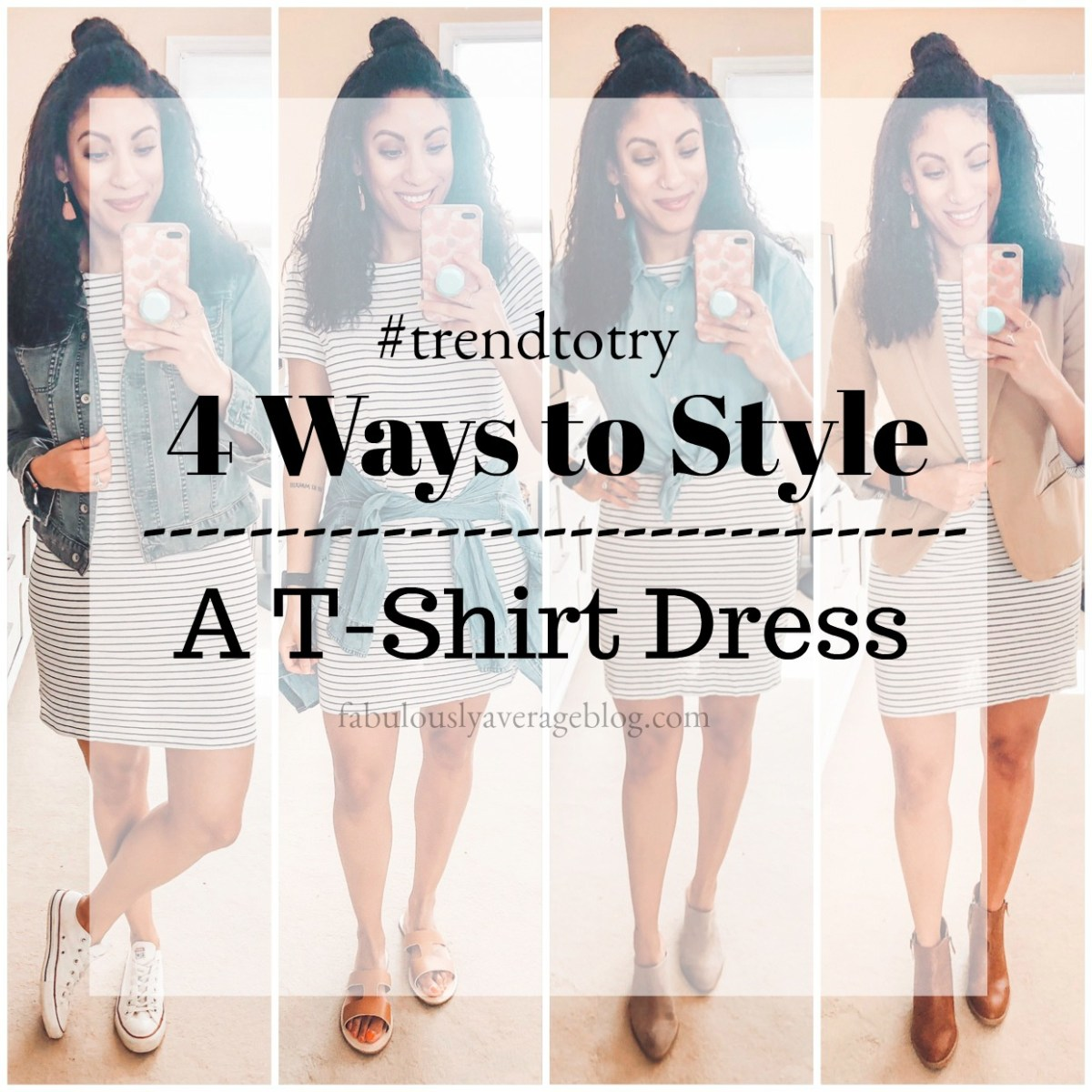 4 Ways to Style a TShirt Dress