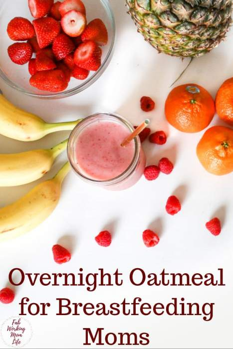 Make this super easy overnight oatmeal lactation breakfast. A healthy breastfeeding-friendly breakfast. | Fab Working Mom Life #breastfeeding #newmom #motherhood #baby #breakfast #lactation