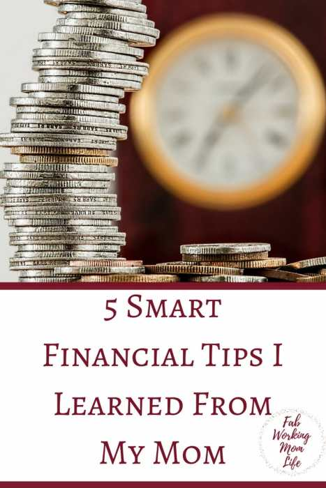 5 Smart Financial Tips I Learned From My Mom