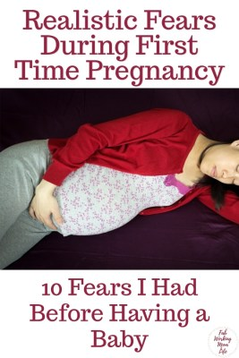 Are you a first time expecting mom? Do you have pregnancy anxiety? I did too! Here are 10 Fears I Had Before Having a Baby | Fab Working Mom Life #motherhood #momlife #pregnancy #baby #anxiety