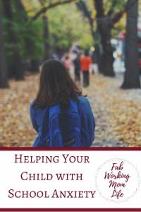 Helping Your Child with School Anxiety