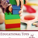 The Best Educational Toys for Toddlers and Preschoolers
