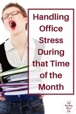 Handling Office Stress During That Time of the Month