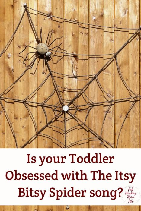 Is your Toddler Obsessed with The Itsy Bitsy Spider song?