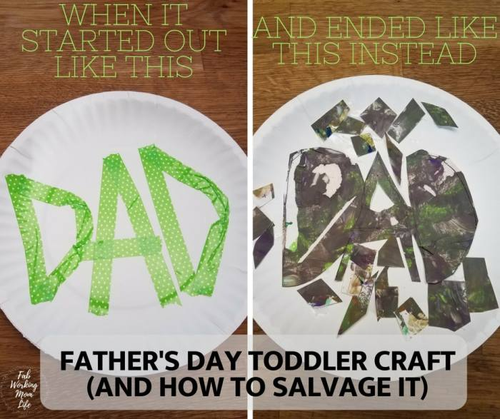 Father's Day Toddler Craft (or how to salvage a craft gone wrong)