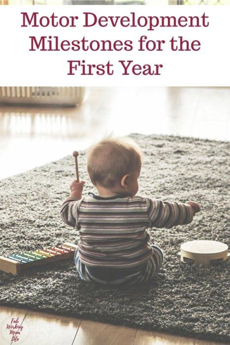 Motor Development Milestones for the First Year | Fab Working Mom Life #parenting #infant #newborn #baby #development #milestones