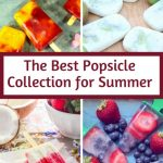 The Best Popsicle Collection you must try this Summer