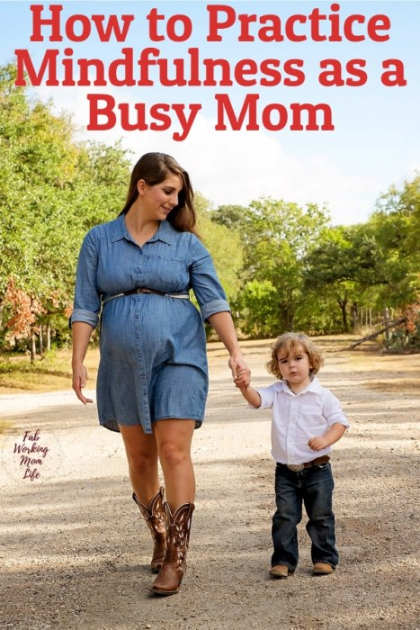 Mindfulness is often a helpful therapy tool. That's why it is so important to consider the effects of mindfulness psychology, to practice mindfulness at work and at home, to always seek and find our joy. How to practice Mindfulness as a Busy Mom | Fab Working Mom Life #mindful #mindfulness #peace #joy #motherhood #worklifebalance #workingmom