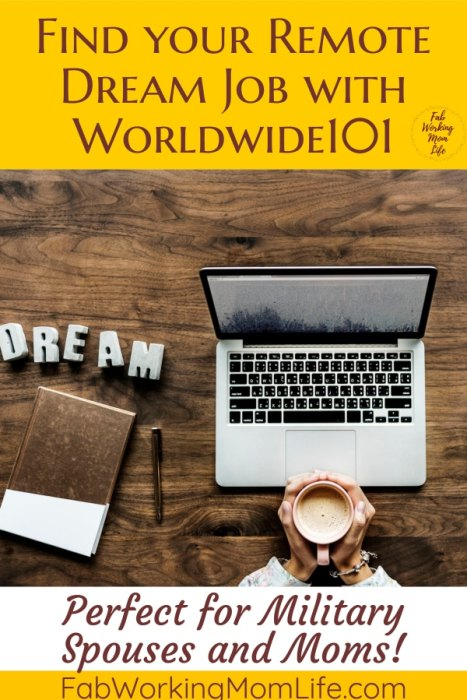 Find your Remote Dream Job with Worldwide101 - perfect for military spouses and moms! | Fab Working Mom Life #workingmom #remotejobs #wahm #workfromhome #workingmomlife #career #remotework #military #militaryspouse