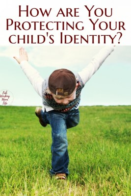 How are you protecting your child's identity?