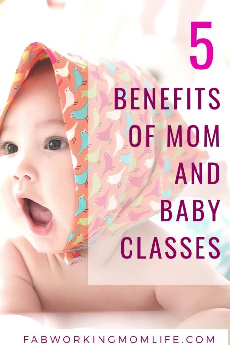 BENEFITS OF MOM AND BABY CLASSES