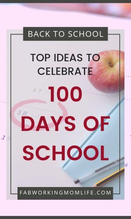 top ideas to celebrate 100 days of school