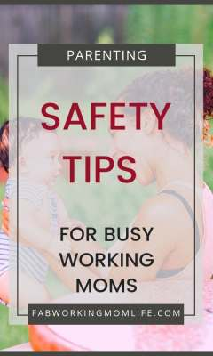 Safety Tips for Busy Working Moms