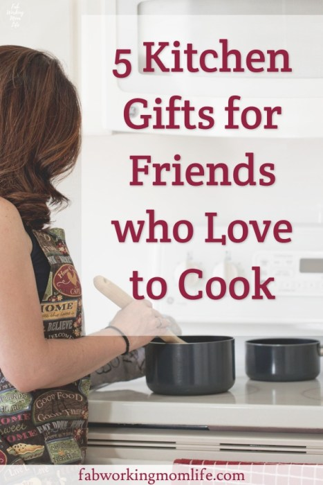5 Kitchen gifts for friends who love to cook