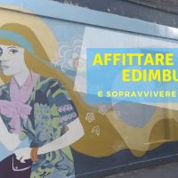 AFFITTARE CASA AD EDIMBURGO E SOPRAVVIVERE ALLE TRUFFE