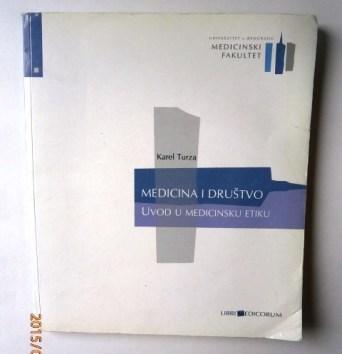medicina-i-drustvo-uvod-u-medicinsku-etiku-karel-turza_slika_o_38110157