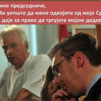 Марко Јакшић: Господине Председниче, ко сте Ви уопште да мене одвојите од моје Србије? Ко Вам даје за право да тргујете мојом дедовином?