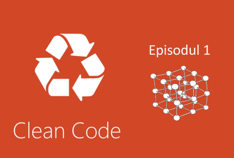 Clean Code curs 1
