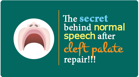 What is the secret behind normal speech after cleft palate repair